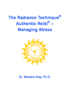 Book Cover: The Radiance Technique(R), Authentic Reiki(R) -- Managing Stress